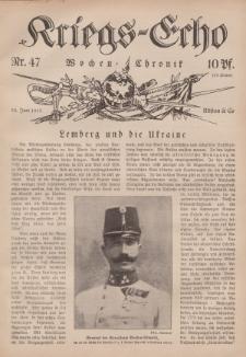 Kriegs-Echo: Wochen=Chronic, 30. Juni 1915, Nr 47.