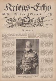 Kriegs-Echo: Wochen=Chronic, 13. August 1915, Nr 53.