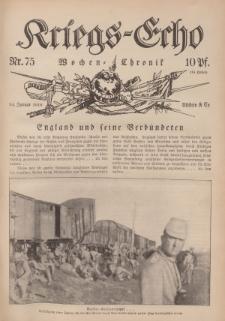 Kriegs-Echo: Wochen=Chronic, 14. Januar 1916, Nr 75.
