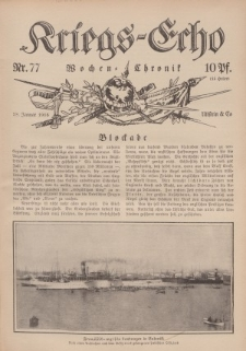 Kriegs-Echo: Wochen=Chronic, 28. Januar 1916, Nr 77.