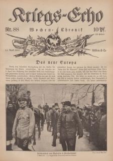 Kriegs-Echo: Wochen=Chronic, 14. April 1916, Nr 88.