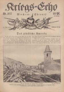 Kriegs-Echo: Wochen=Chronic, 21. Juli 1916, Nr 102.
