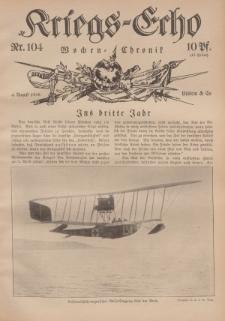 Kriegs-Echo: Wochen=Chronic, 4. August 1916, Nr 104.