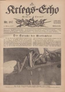 Kriegs-Echo: Wochen=Chronic, 8. März 1918, Nr 187.