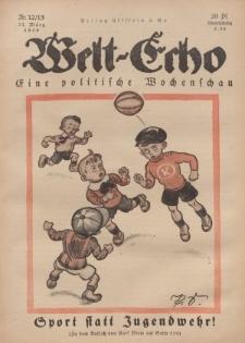 Welt Echo: Eine politische Wochenschau, 27. März 1919, Nr 12/13.