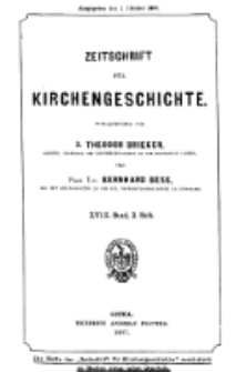 Zeitschrift für Kirchengeschichte, 1897, Bd. 18, H. 3.