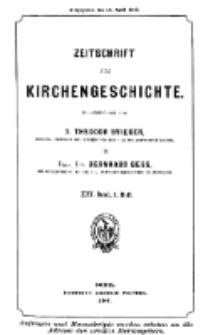 Zeitschrift für Kirchengeschichte, 1900, Bd. 21, H. 1.