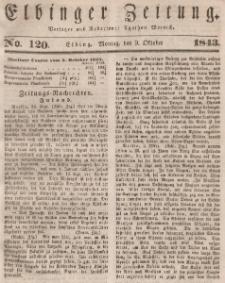 Elbinger Zeitung, No. 120 Montag, 9. Oktober 1843