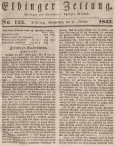Elbinger Zeitung, No. 125 Sonnabend, 21. Oktober 1843