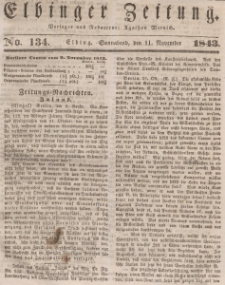 Elbinger Zeitung, No. 134 Sonnabend, 11. November 1843