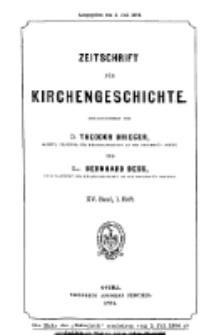 Zeitschrift für Kirchengeschichte, 1894, Bd. 15, H. 1.
