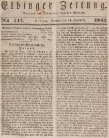 Elbinger Zeitung, No. 147 Montag, 11. Dezember 1843