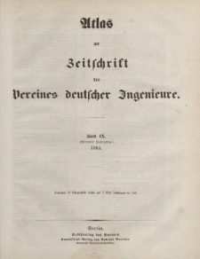 Zeitschrift des Vereins deutscher Ingenieure, Bd. IX, 1865 (Atlas zur Zeitschrift des Vereins deutscher Ingenieure)