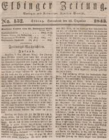 Elbinger Zeitung, No. 152 Sonnabend, 23. Dezember 1843