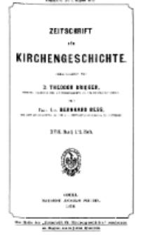 Zeitschrift für Kirchengeschichte, 1896, Bd. 17, H. 1/2.