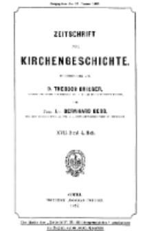 Zeitschrift für Kirchengeschichte, 1897, Bd. 17, H. 4.