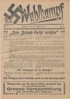 Der Wahlkampf Nr. 6, 19. April 1932