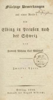 Flüchtige Bemerkungen auf einer Reise von Elbing in Preussen nach der Schweiz -Tl. 2