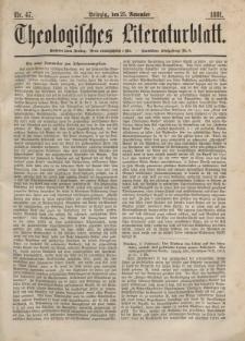 Theologisches Literaturblatt, 25. November 1881, Nr 47.