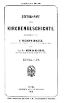 Zeitschrift für Kirchengeschichte, 1901, Bd. 22, H. 1.