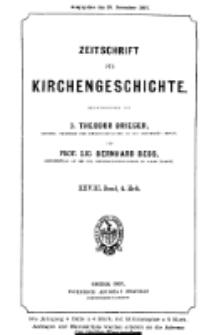 Zeitschrift für Kirchengeschichte, 1907, Bd. 28, H. 4.