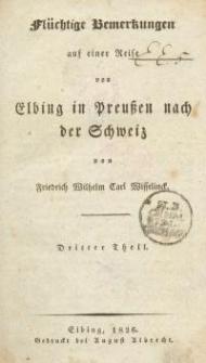 Flüchtige Bemerkungen auf einer Reise von Elbing in Preussen nach der Schweiz -Tl. 3