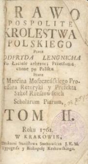 Prawo pospolite Krolestwa Polskiego przez Godfryda Lengnicha po łacinie zebrane, przetłumaczone po polsku... T. 2