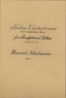 Sieben Variationen über ein bekanntes Lied für Pianoforte und Violine. Op. 15