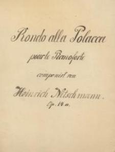Rondo alla Polacca pour le Pianoforte...