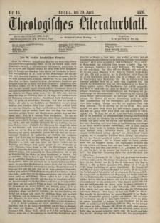 Theologisches Literaturblatt, 30. April 1886, Nr 16.