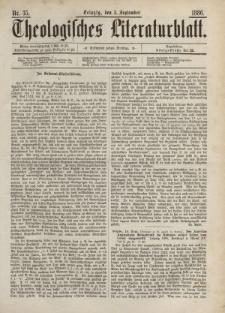 Theologisches Literaturblatt, 3. September 1886, Nr 35.