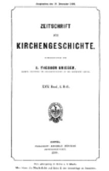 Zeitschrift für Kirchengeschichte, 1904, Bd. 25, H. 4.