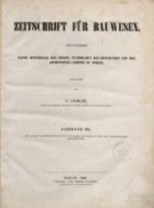 Inhalts-Verzeichniss der Zeitschrift für Bauwesen, Jg. I bis XV (1851-1865)