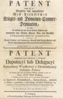 Patent wegen der zu Bromberg neu angeordneten West-Preussischen Krieges- und Domainen-Cammer-Deputation...= Patent względem...