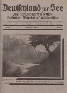 Deutschland zur See, 17. Jg. 1. Juli 1932, Nummer 7.