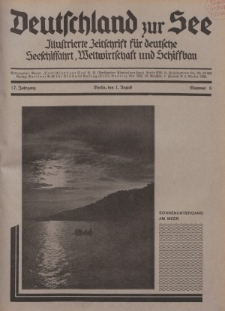 Deutschland zur See, 17. Jg. 1. August 1932, Nummer 8.