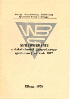 Sprawozdanie z działalności gospodarczo-społecznej za rok 1977 - broszura