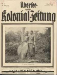 Übersee- und Kolonialzeitung, 44. Jg. 1. April 1932, Nr 4.