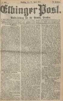 Elbinger Post, Nr. 91, Dienstag 20 April 1875, 2 Jh