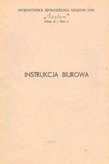 """Instrukcja Biurowa Wojewódzka Spółdzielnia Spożywców """"Społem"""" (1975) - broszura"""
