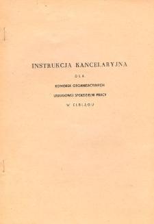 Instrukcja Kancelaryjna Dla Komórek Organizacyjnych Usługowej Spółdzielni Pracy w Elblągu - broszura