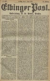 Elbinger Post, Nr. 127, Freitag 4 Juni 1875, 2 Jh