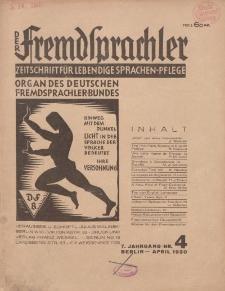 Der Fremdsprachler : Zeitschrift für lebendige Sprachen-Pflege Organ des Deutschen, 7. Jahrgang, April 1930, Nr 4.