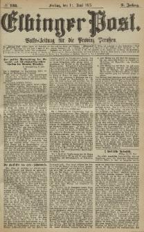 Elbinger Post, Nr. 133, Freitag 11 Juni 1875, 2 Jh