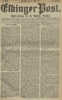 Elbinger Post, Nr. 135, Sonntag 13 Juni 1875, 2 Jh