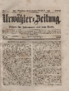 Urwähler-Zeitung : Organ für Jedermann aus dem Volke, Mittwoch, 18. Februar 1852, Nr. 41.