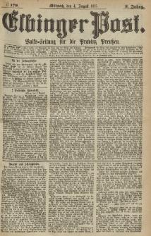Elbinger Post, Nr.179 Mittwoch 4 August 1875, 2 Jh