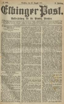 Elbinger Post, Nr.184 Dienstag 10 August 1875, 2 Jh