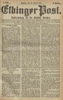 Elbinger Post, Nr.189 Sonntag 15 August 1875, 2 Jh