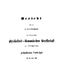 Bericht über die in den Sitzungen der Königlichen Physikalisch-Ökonomischen Gesellschaft zu Königsberg, 1863